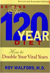 Beyond the 120 Year Diet